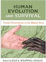 Human Evolution and Survival