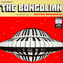 Outer Bongolia Clear Vinyl Edition
