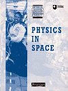 Physics in space by NULL NULL Open University