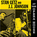 Vinyle Stan Getz/Jj Johnson - At The Opera House