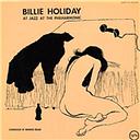 Vinyle Billie Holliday - Jazz At The Philharmonic