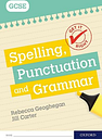 Get It Right: for GCSE: Spelling, Punctuation and Grammar workbook: (Get It Right)