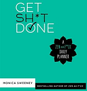 Get Sh*t Done: A Zen as F*ck Daily Planner