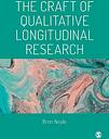 The Craft of Qualitative Longitudinal Research