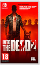 Into the Dead 2 for Switch