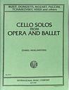 Cello solos from opera + ballet