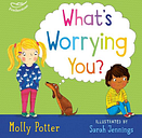 What's Worrying You?