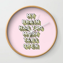 My Brain Has Too Many Tabs Open - Typography Design Wall Clock by Crafty Lemon - Natural - White