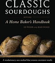 Classic Sourdoughs, Revised by Ed Wood
