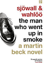 The Man Who Went Up in Smoke by Maj Sjoewall