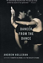 Dancer from the Dance by Andrew Holleran