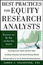 Best Practices for Equity Research Analysts: by James Valentine
