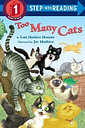 Too Many Cats by Lori  Houran Haskins