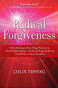 Radical Forgiveness by Colin Tipping