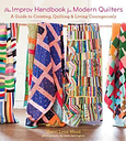 The Improv Handbook for Modern Quilters by Sherri Wood
