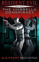 Resident Evil Vol 1 - Umbrella Conspiracy by S. D. Perry
