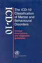 The ICD-10 Classification of Mental by World Health Organization(WHO)