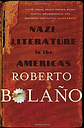 Nazi Literature in the Americas by Roberto Bolano