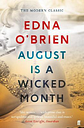 August is a Wicked Month by Edna O'Brien