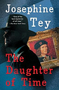 The Daughter of Time by Josephine Tey