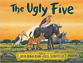 The Ugly Five by Julia Donaldson
