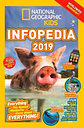 National Geographic Kids Infopedia 2019 by National Geographic Kids