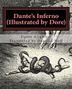 Dante's Inferno (Illustrated by Dore) by Henry Wadsworth Longfellow