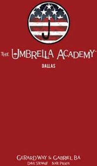 The Umbrella Academy Library Editon Volume 2: Dallas by Gerard Way