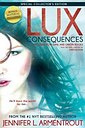 Lux: Consequences (Opal and Origin) by Jennifer L. Armentrout