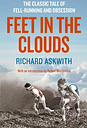Feet in the Clouds by Richard Askwith