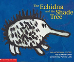 Aboriginal Story: Echidna and the Shade Tree by Pamela Lofts