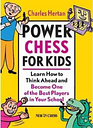 Power Chess for Kids by Charles Hertan