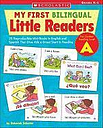 My First Bilingual Little Readers: Level a by Deborah Schecter