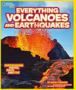 Everything: Volcanoes and Earthquakes by National Geographic Kids