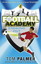 Football Academy: Striking Out by Tom Palmer