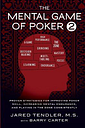 The Mental Game of Poker 2 by Jared Tendler
