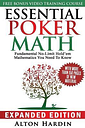 Essential Poker Math, Expanded Edition by Alton Hardin