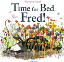Time for Bed, Fred! by Yasmeen Ismail