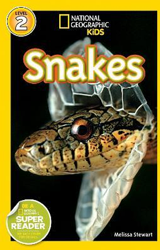 National Geographic Kids Readers: Snakes! by Melissa Stewart