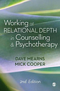 Working at Relational Depth in Counselling and by Dave Mearns