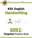 KS1 English Targeted Practice Book: Handwriting - Year 1 by CGP Books