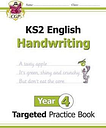 KS2 English Targeted Practice Book: Handwriting - Year 4 by CGP Books