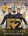 F2: World Class by The F2