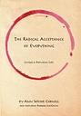 The Radical Acceptance of Everything by Barbara McGavin