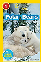 National Geographic Kids Readers: Polar Bears by Laura Marsh