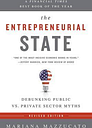 The Entrepreneurial State (Revised Edition) by Mariana Mazzucato