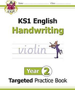 KS1 English Targeted Practice Book: Handwriting - Year 2 by CGP Books