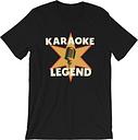 Karaoke Legend Unisex T Shirt