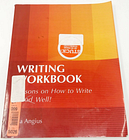 WRITING WORKBOOK - Lessons On How To Write Well - ANGIUS - Great Shape