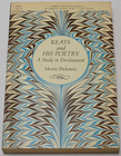Keats And His Poetry A Study In Development Morris Dickstein